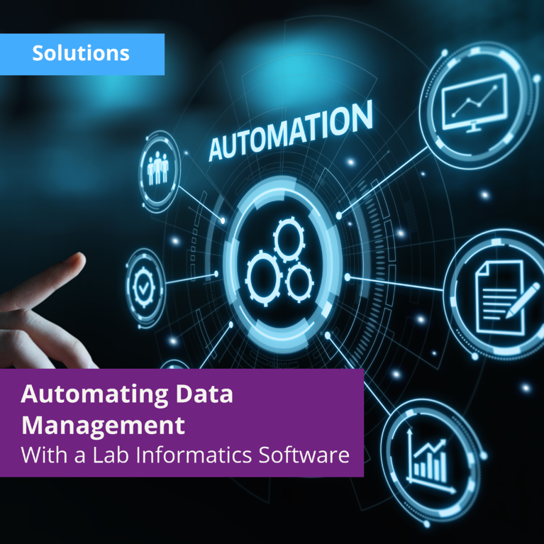 Achieving Scientific Data Automation With a Laboratory Informatics Software