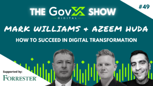 GovX Show #49: How to succeed in digital transformation