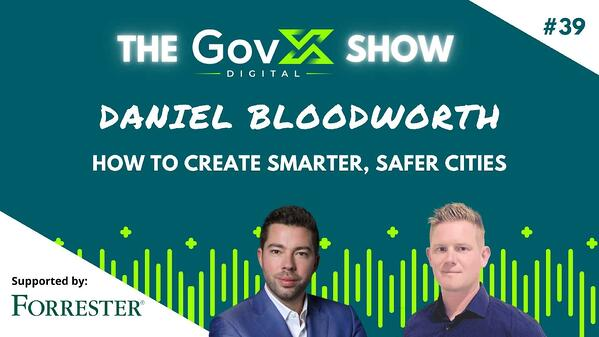 GovX Show #39: How to Create Smarter, Safer Cities