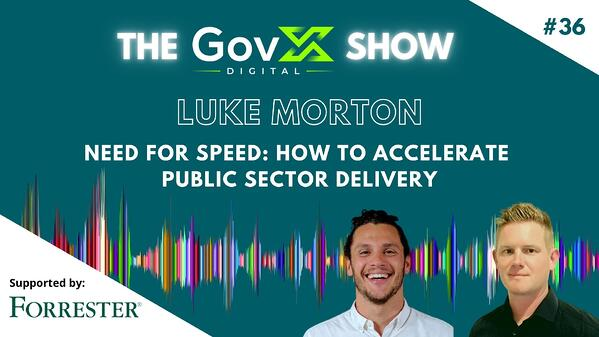 #36 Need for Speed: How to Accelerate Public Sector Delivery