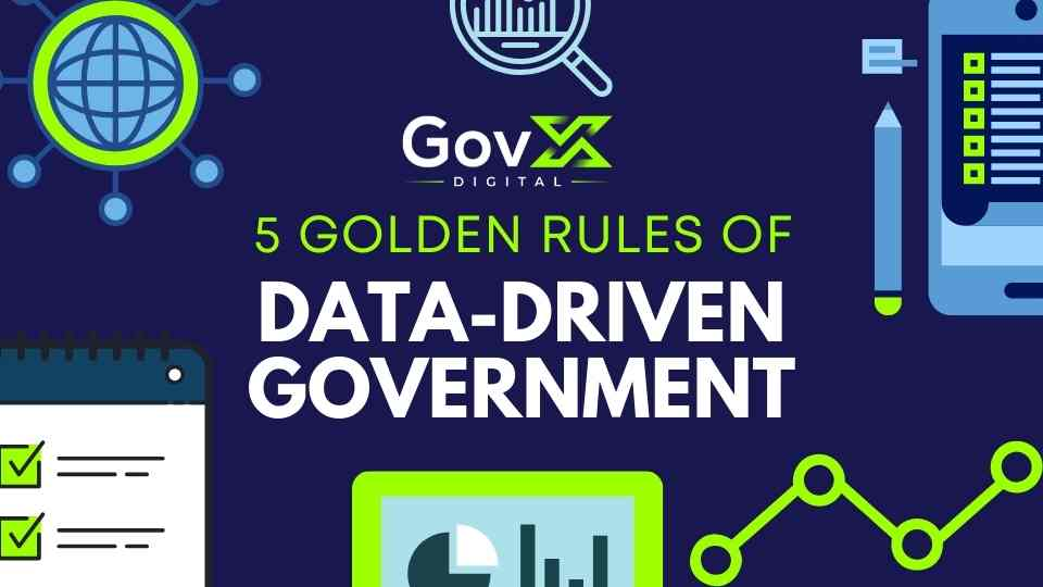 Infographic: The 5 Golden Rules of Data-Driven Government