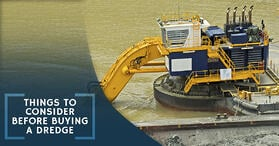 Things To Consider Before Buying A Dredge