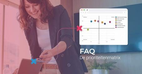 FAQ - De prioriteitenmatrix