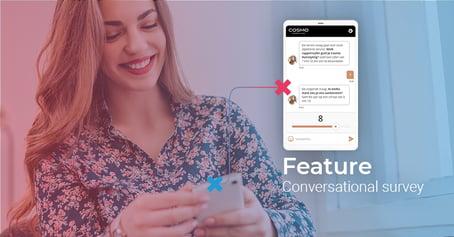 Waarom je jouw survey vandaag nog conversational wil maken!