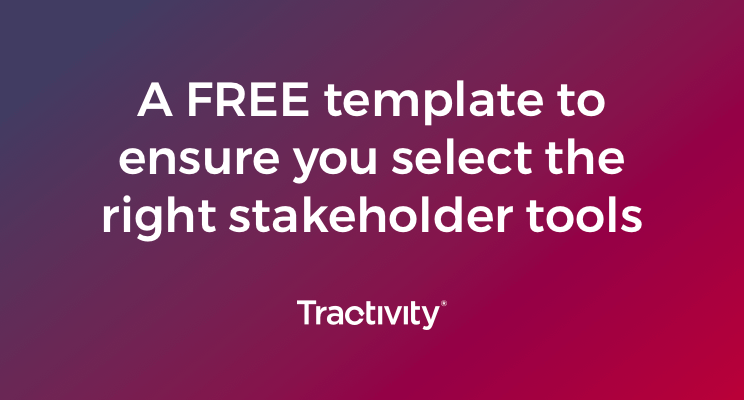 Use this template to select the right tool for stakeholder management