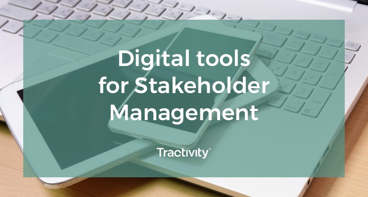 Stakeholder management: using digital tools to engage with stakeholders