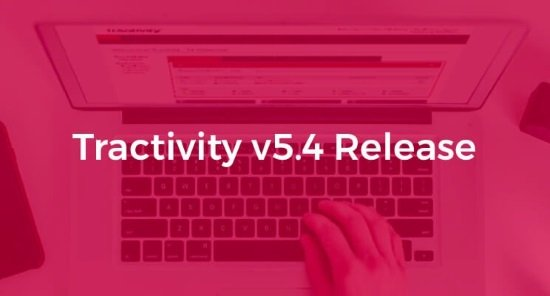 Tractivity Release Version 5.4