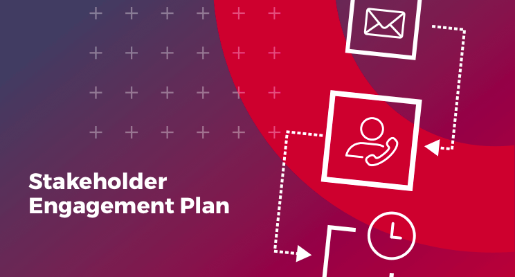 Stakeholder Engagement Plan – with free engagement matrix template