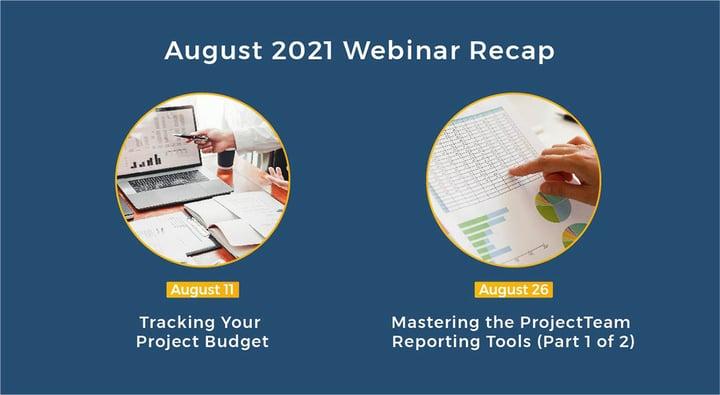 August 2021 Webinar Recap - Here's what you missed