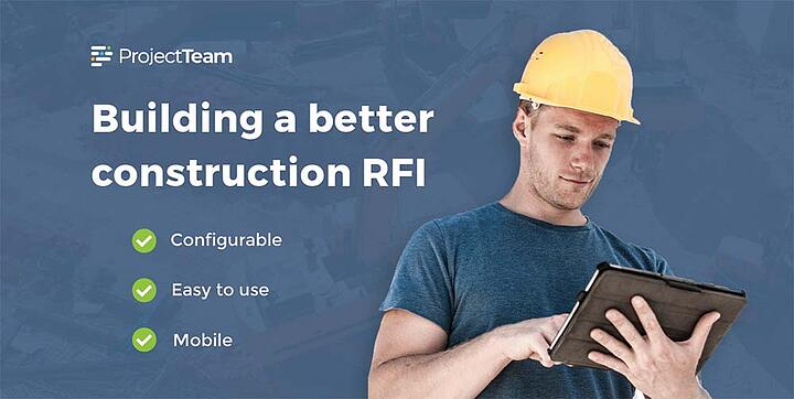 Building a better construction RFI