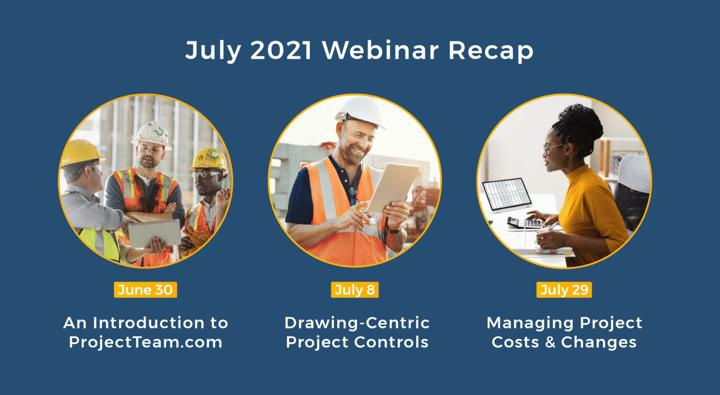 July 2021 Webinar Recap - Here's what you missed