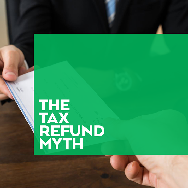 Tax Refund Myth