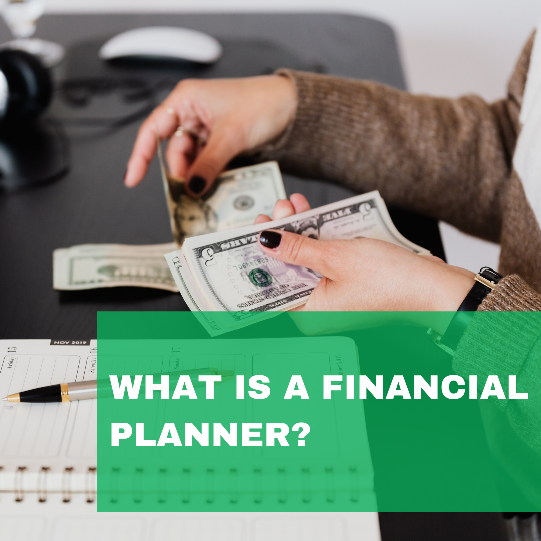 What is a Financial Planner?