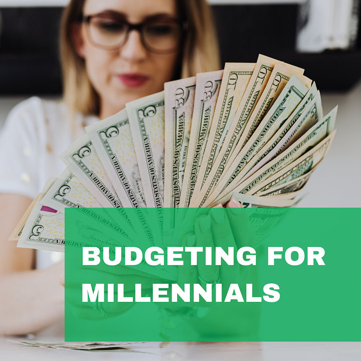 Budgeting For Millennials