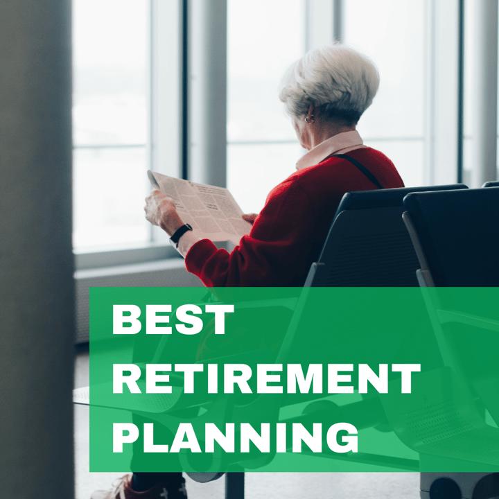 Best Retirement Planning