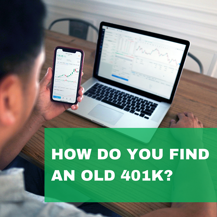 How Do You Find Your Old 401k?