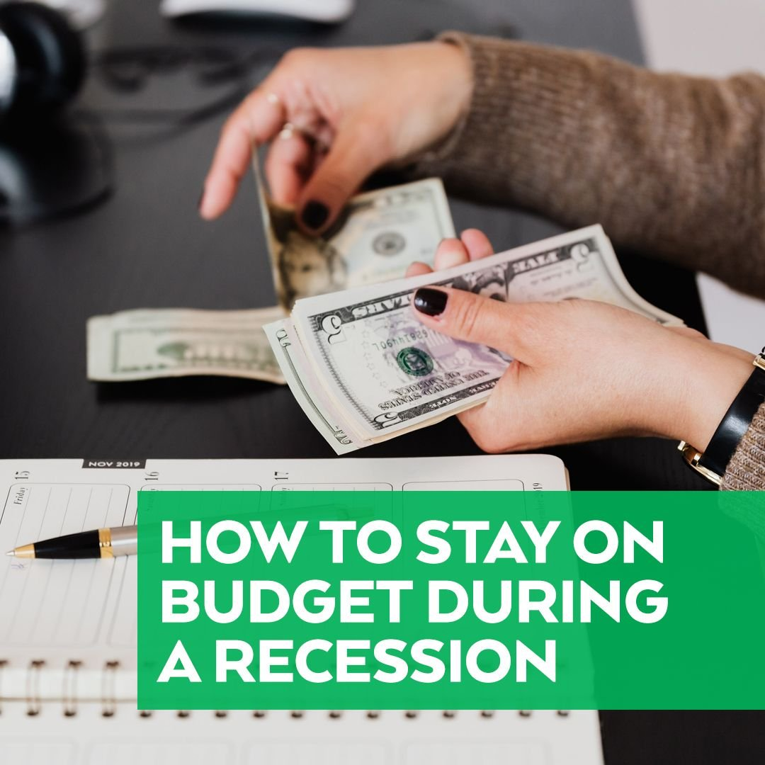 How Stay Budget During Recession