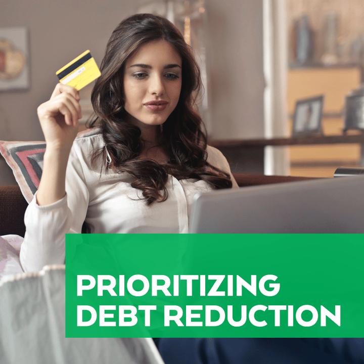 Prioritizing Debt Reduction