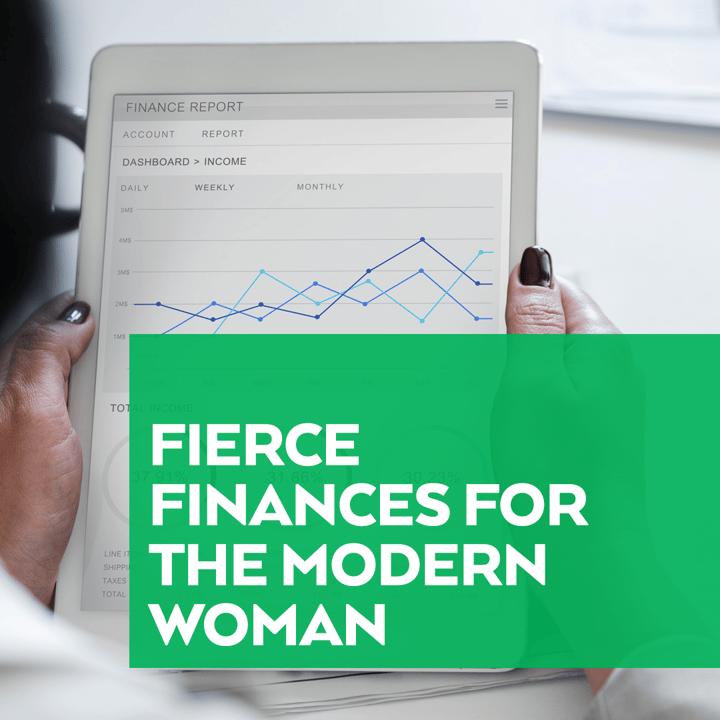 Fierce Finances Modern Woman