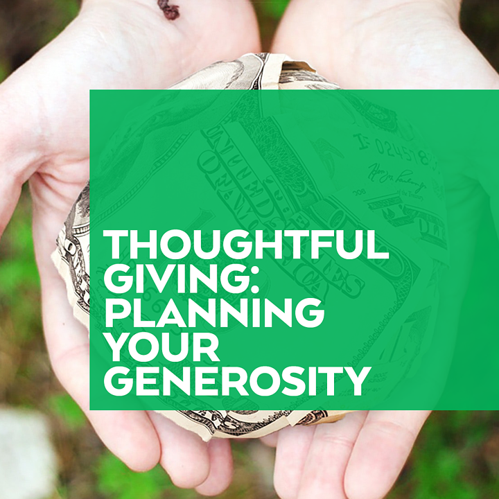 Thoughtful Giving Planning Your Generosity