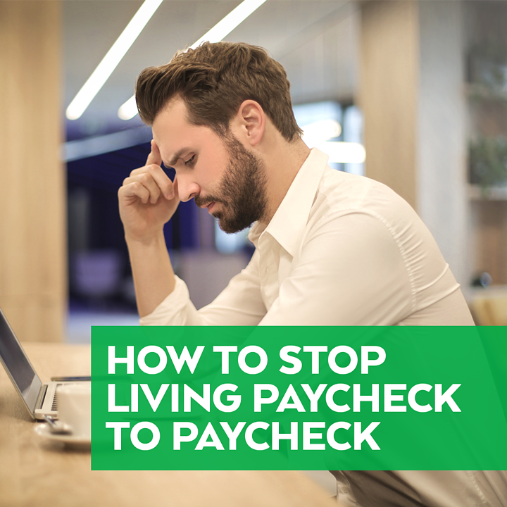 How Stop Living Paycheck Paychec