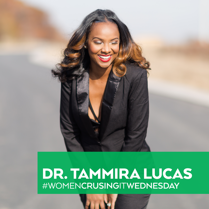 Women Crushing It Wednesday Dr Tammira Lucas