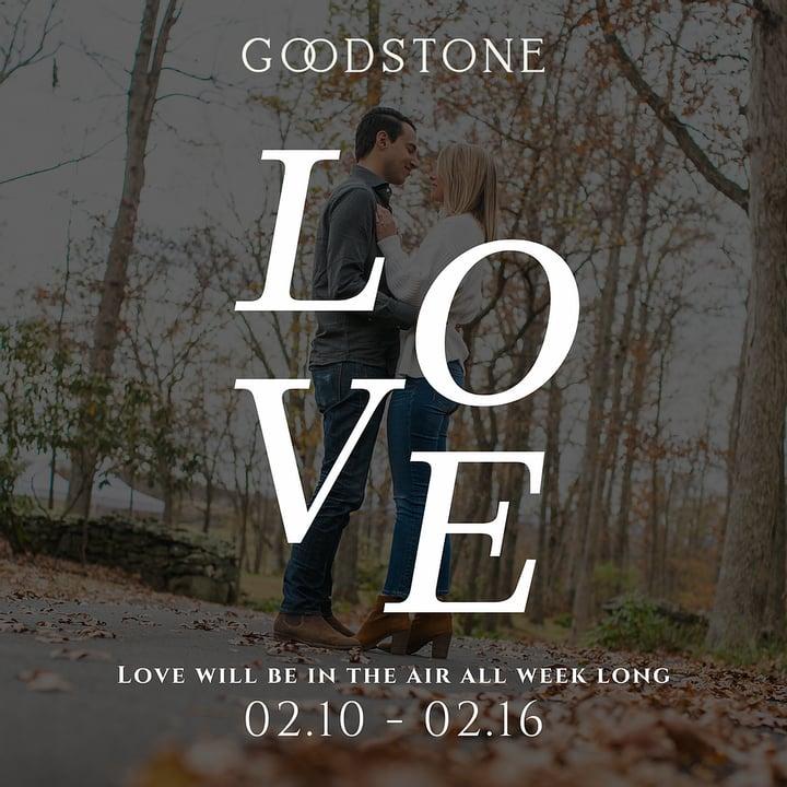 Valentine's Week at Goodstone