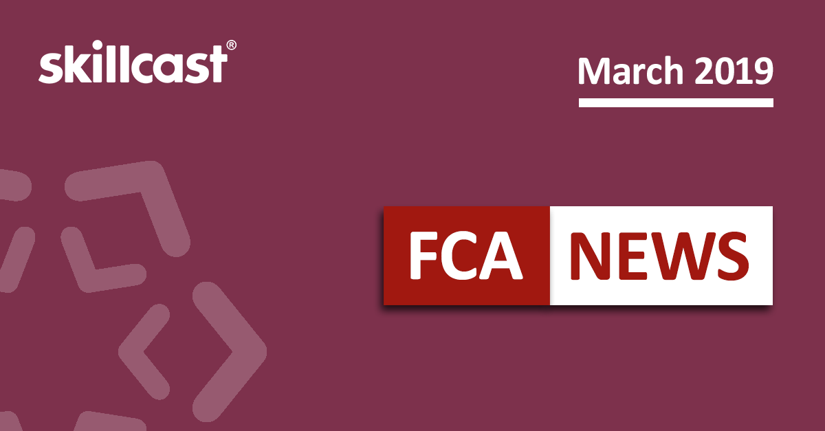 FCA Compliance News - March 2019