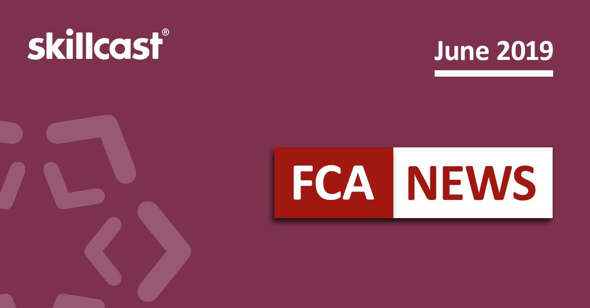 FCA Compliance News – June 2019