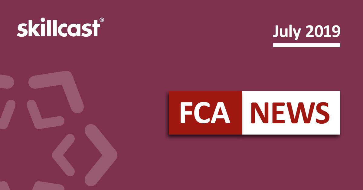 FCA Compliance News – July 2019