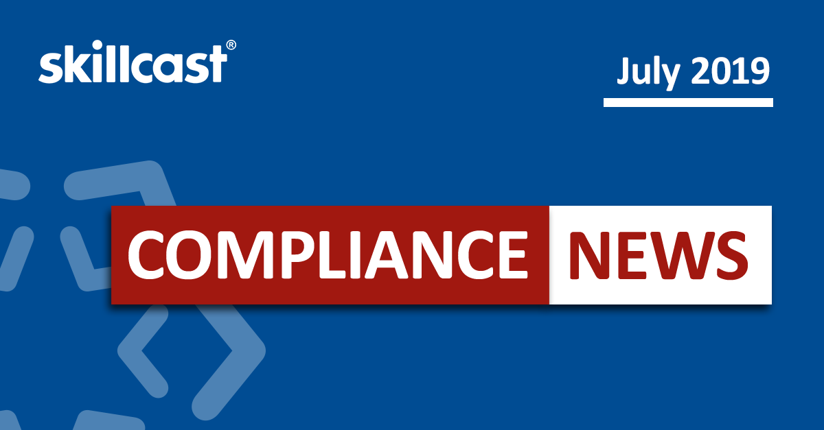 Compliance News - July 2019