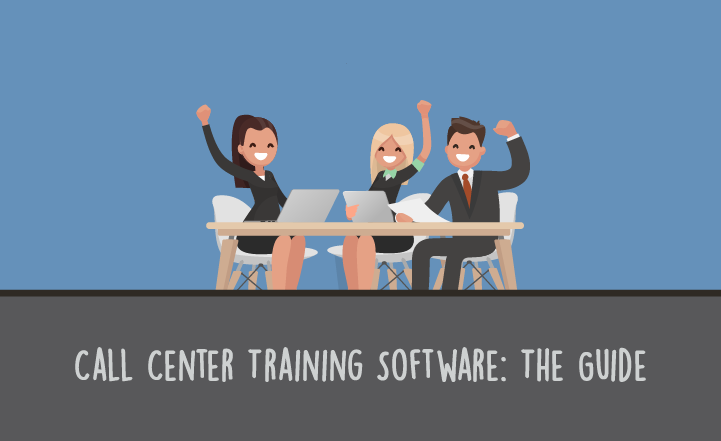Call Center Training Software: The Guide