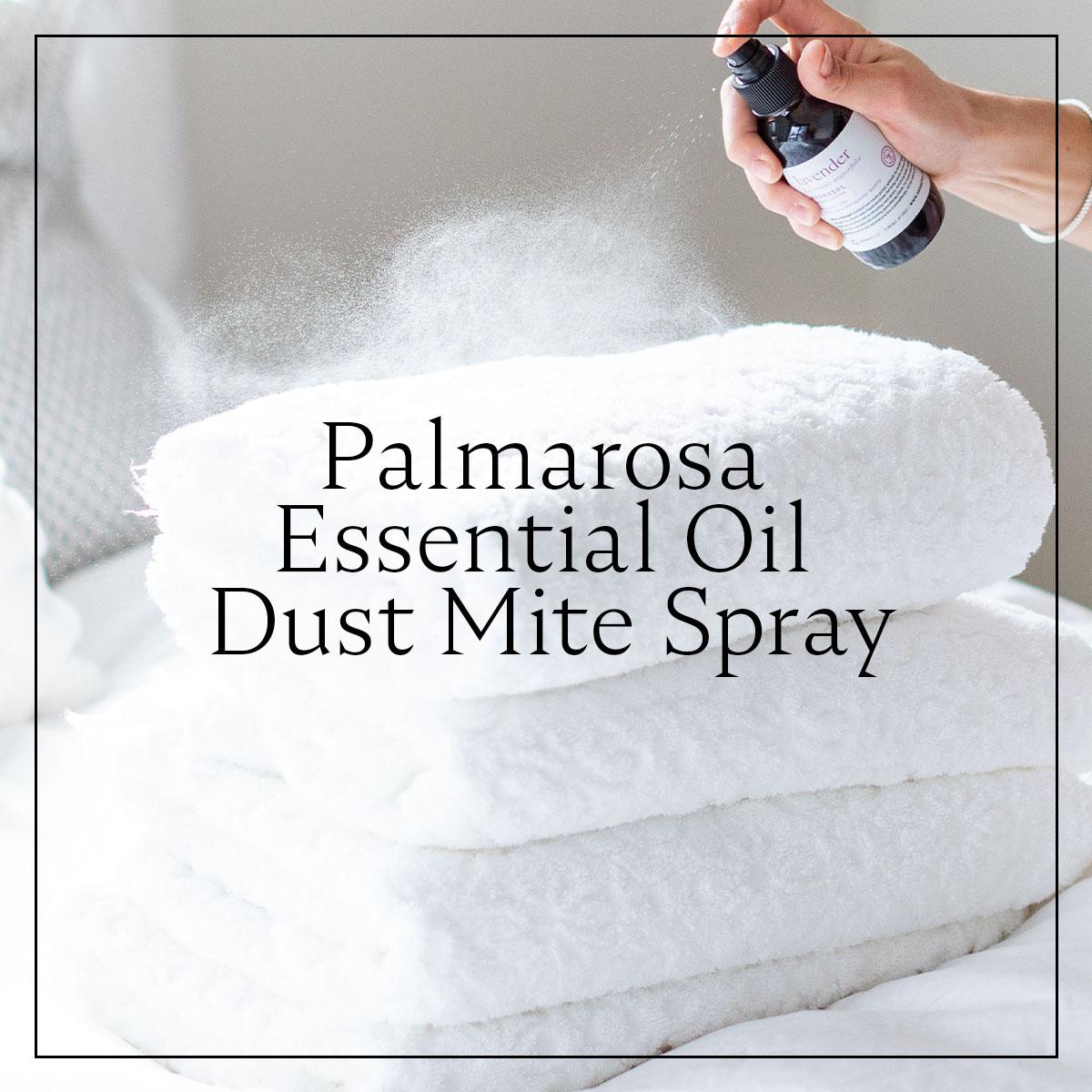An Essential Oil Dust Mite Spray Recipe