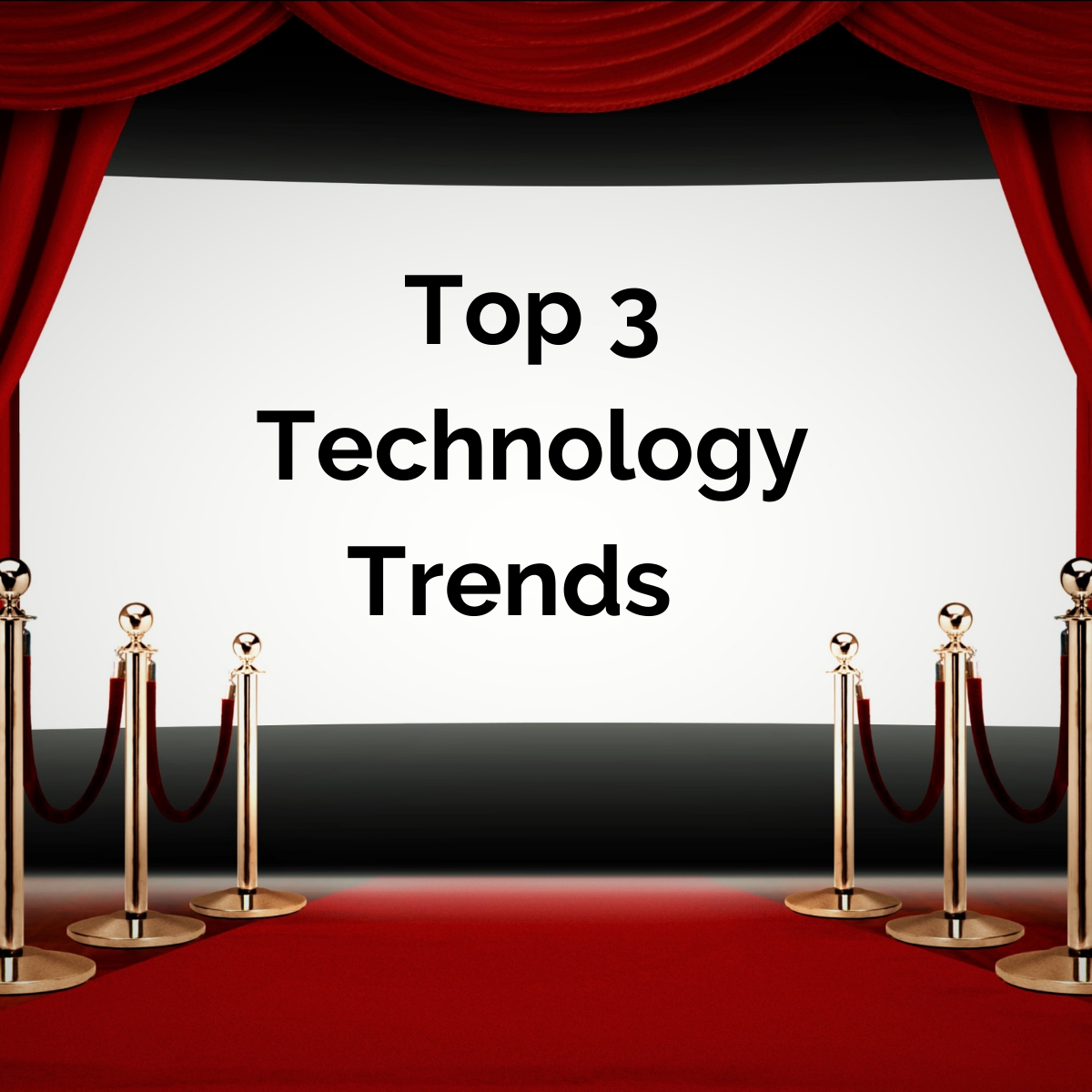 Top 3 technology Trends