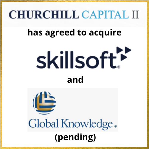 Churchill Capital II has agreed to acquire Skillsoft and Global Knowledge