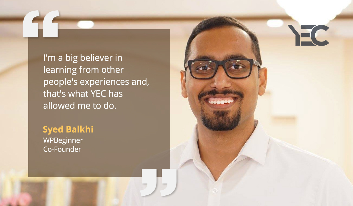Syed Balkhi Taps YEC Network for Advice, Connections, and Visibility
