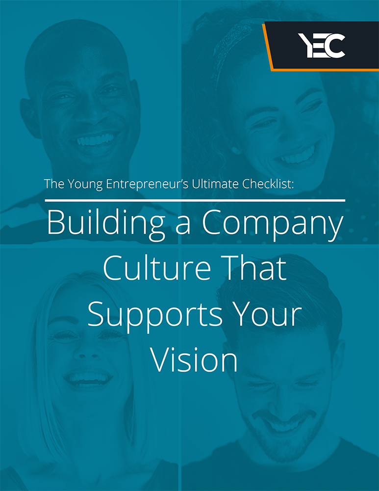 YEC - Building a Company Culture That Supports Your Vision-1