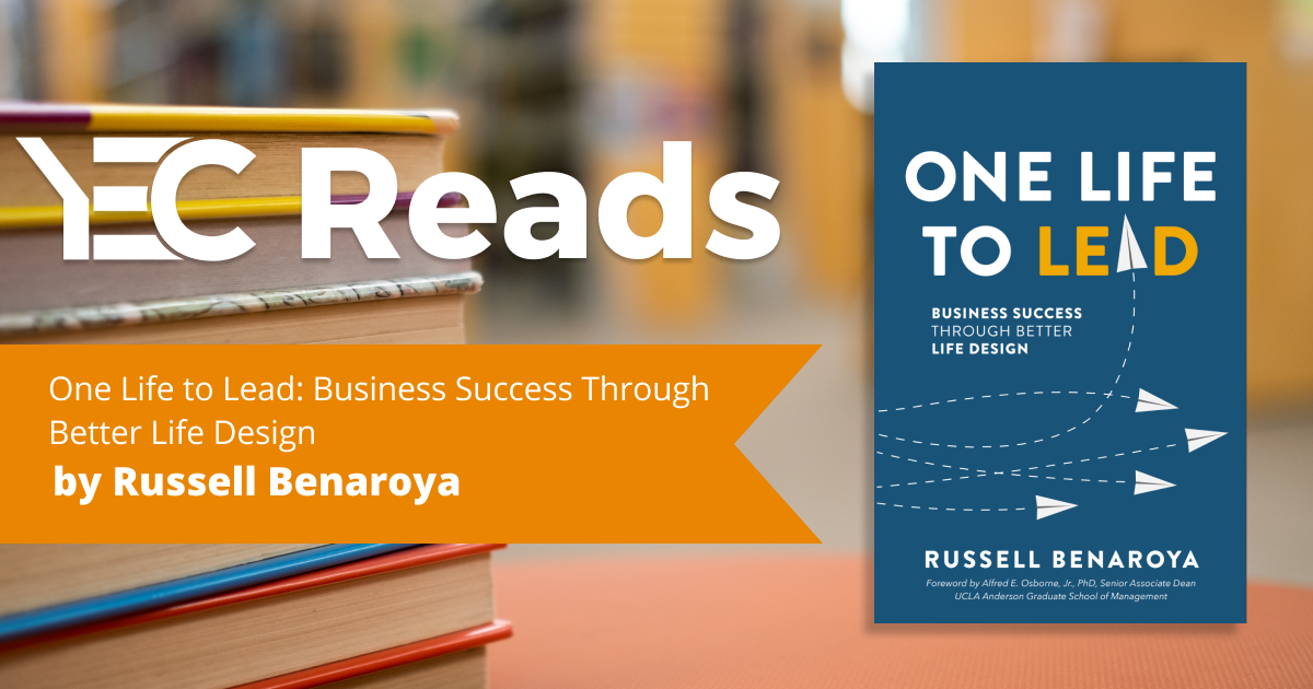 YEC Reads: One Life to Lead by Russell Benaroya