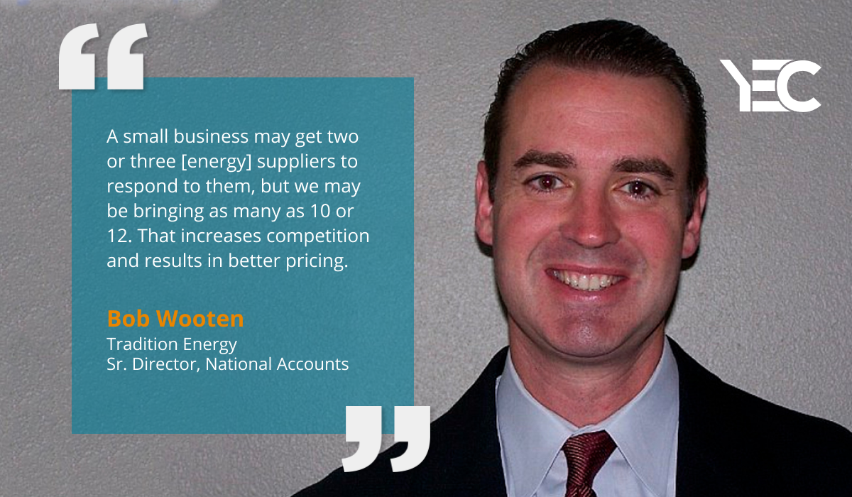 Tradition Energy's Bob Wooten is Ready to Help YEC Members Reduce Energy Costs