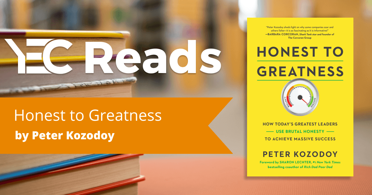 Honest to Greatness by Peter Kozodoy