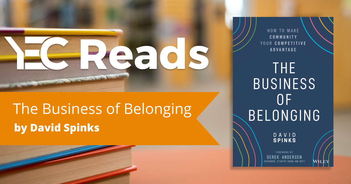 The Business of Belonging by David Spinks
