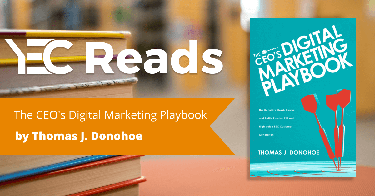 The CEO's Digital Marketing Playbook by Thomas J. Donohoe