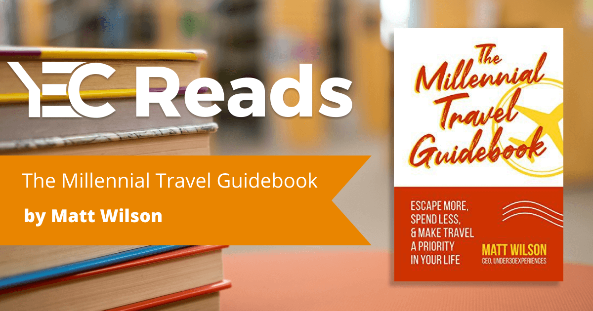 The Millennial Travel Guidebook by Matt Wilson