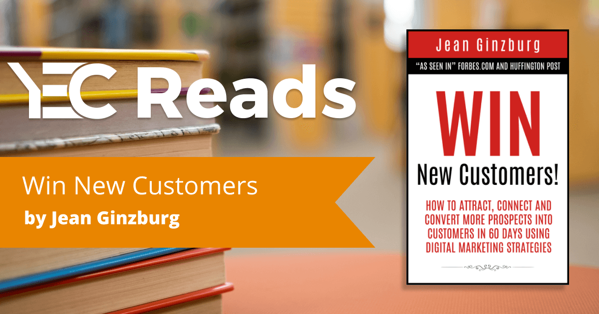 Win New Customers by Jean Ginzburg