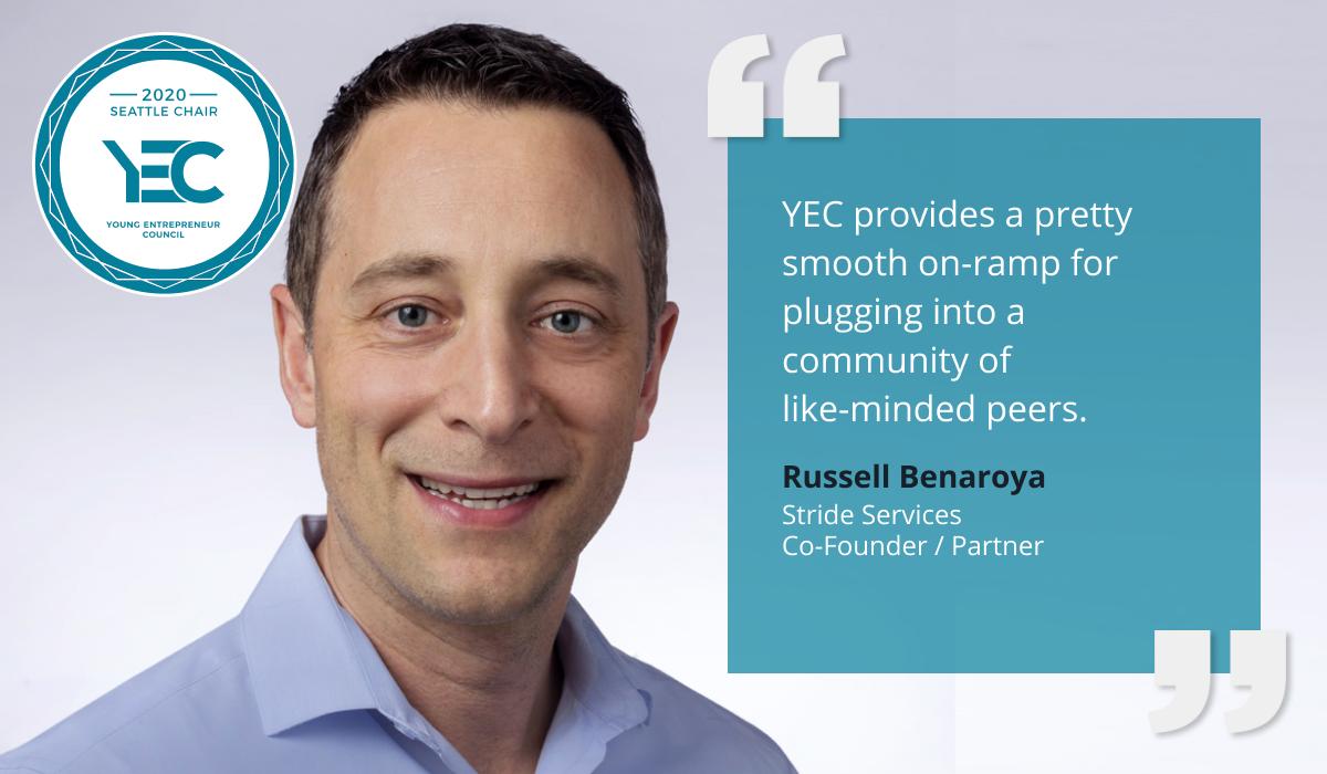 Russell Benaroya is YEC Seattle Group Chair