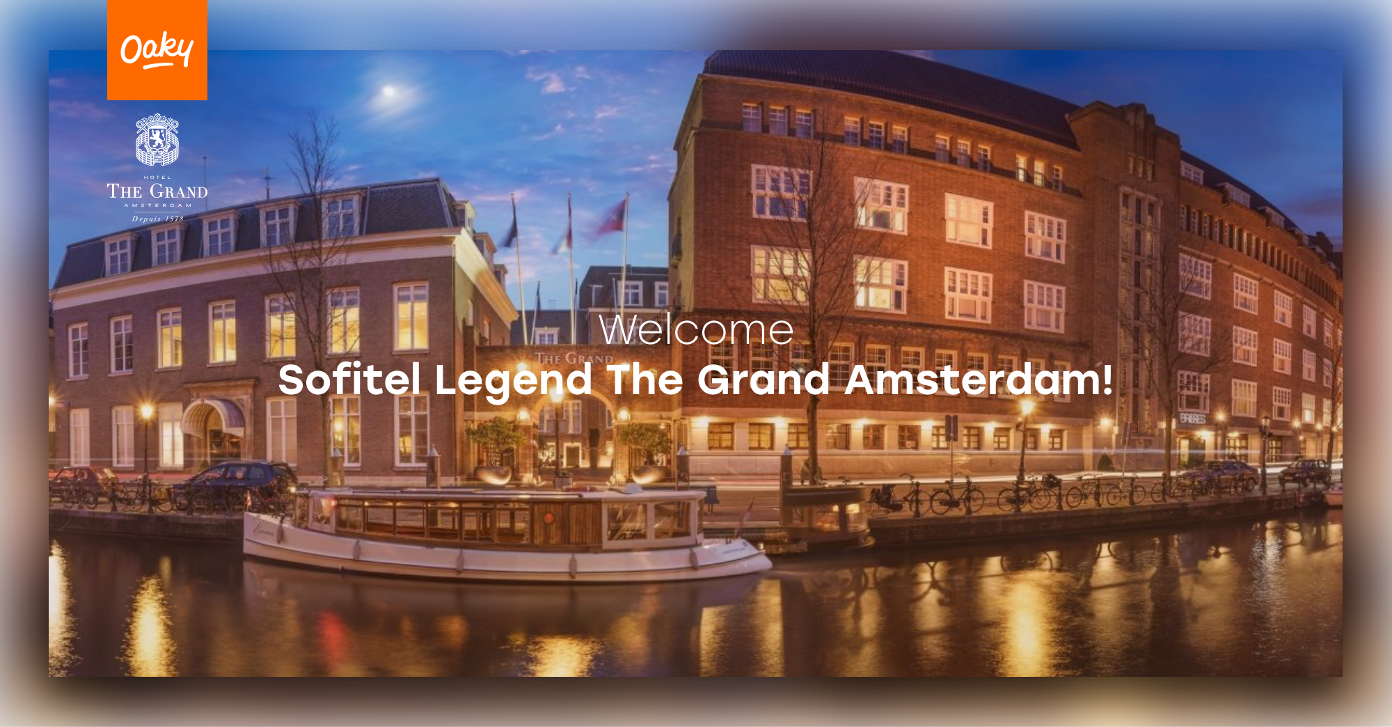 Oaky welcomes Sofitel the Grand Amsterdam