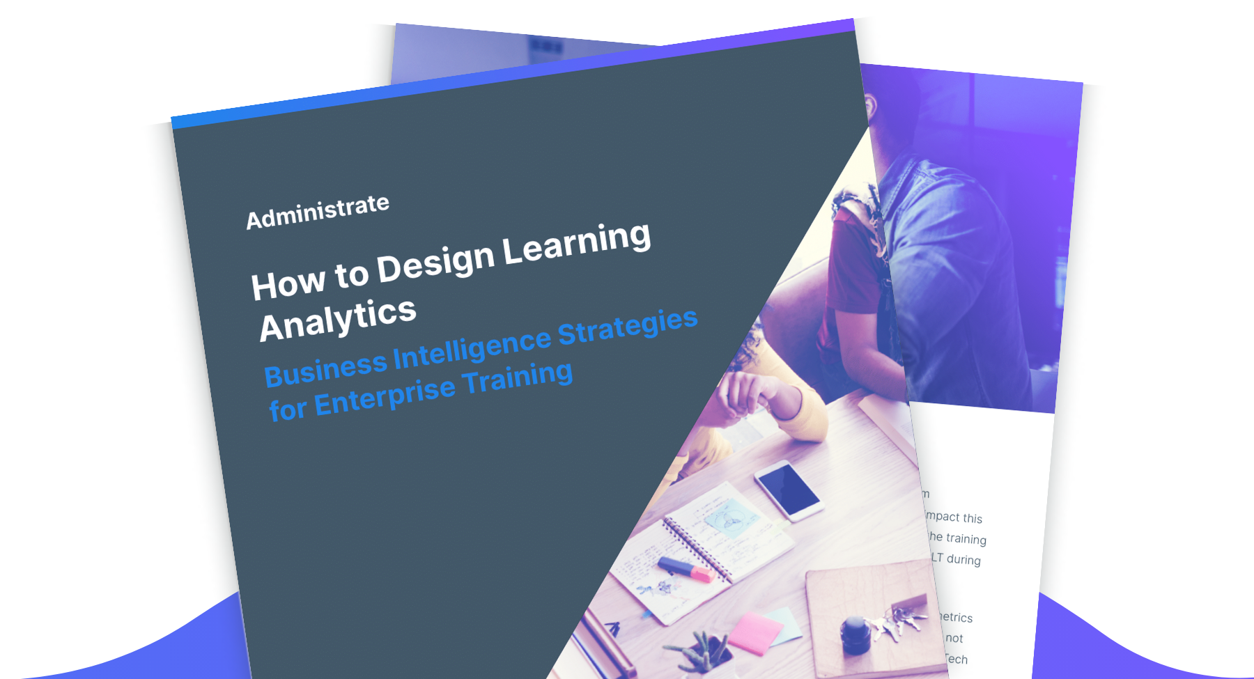 Discover how your team can start designing learning analytics that lead to data-driven decision making with this guide