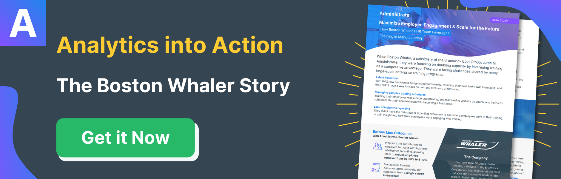The Boston Whaler Story - How Administrate helped find and reverse causes for employee turnover