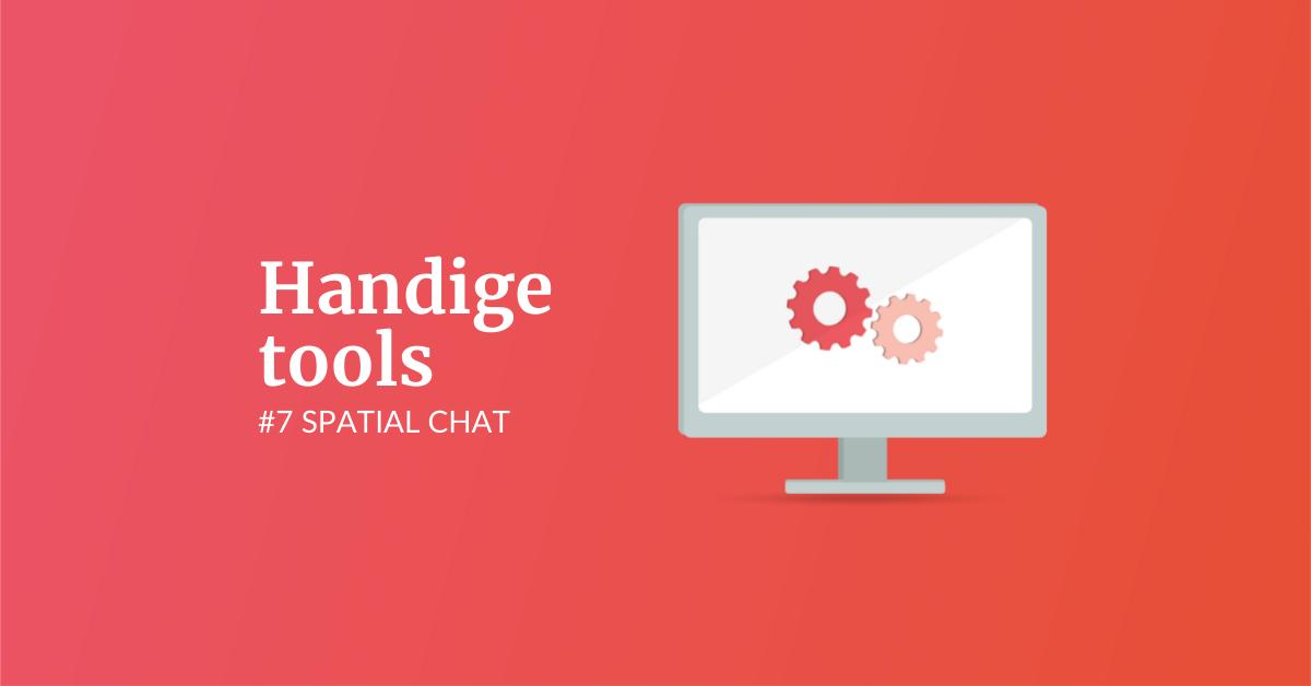 Handige tools #7 Spatial Chat