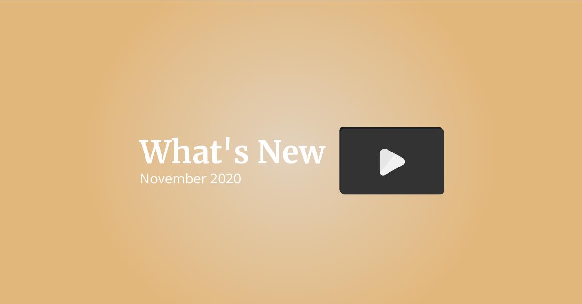 What's New: November 2020